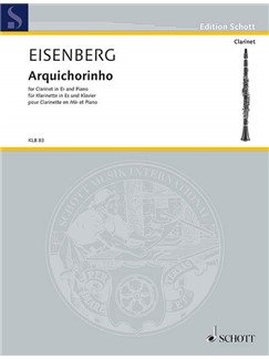 Alexandre Eisenberg: Arquichorinho Books | Clarinet, Piano Accompaniment