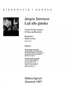 Jørgen Sørensen: Lad Alle Glædes (Choral Score) Bog | SSA
