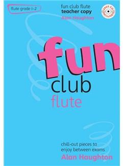 Alan Haughton: Fun Club Flute - Grade 1-2 (Teacher Copy) Books and CDs | Flute