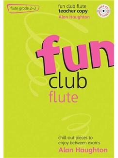 Alan Haughton: Fun Club Flute - Grade 2-3 (Teachers Copy) Books and CDs | Flute, Piano Accompaniment