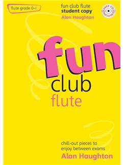 Alan Haughton: Fun Club Flute - Grade 0-1 (Student Copy) Books and CDs | Flute