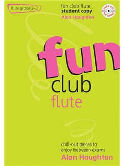 Alan Haughton: Fun Club Flute Books and CDs | Flute