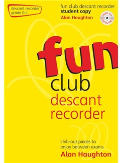 Alan Haughton: Fun Club Descant Recorder - Grade 0-1 Books | Descant Recorder