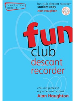 Alan Haughton: Fun Club Descant Recorder - Grade 1-2 Books | Descant Recorder