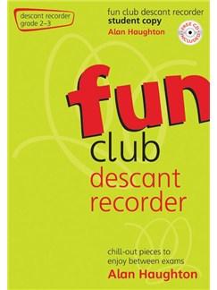 Alan Haughton: Fun Club Descant Recorder - Grade 2-3 Books | Descant Recorder