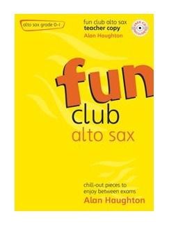 Fun Club Alto Sax - Grade 0-1 (Teacher Copy) Books and CDs | Alto Saxophone, Piano Accompaniment