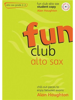 Alan Haughton: Fun Club Alto Sax (Student Copy) Books | Alto Saxophone