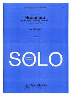 Paul Carr: Habanera (Four Comedy Dances) Books | Alto Saxophone, Piano Accompaniment