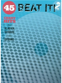 Beat It! 2 - 45 Chart Hits Fur Klavier, Gitarre Und Gesang Buch | Klavier, Gesang & Gitarre