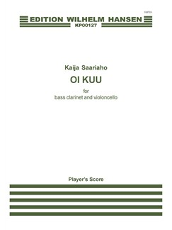 Kaija Saariaho: Oi Kuu (Bass Clarinet/Cello) Books | Bass Clarinet, Cello