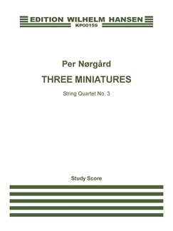 Per Nørgård: String Quartet No.3 'Three Miniatures' (Score and Parts) Books | 2 Violins, Viola, Cello