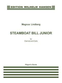 Magnus Linberg: Steamboat Bill Junior (Clarinet and Cello) Bog | Cello, Klarinet