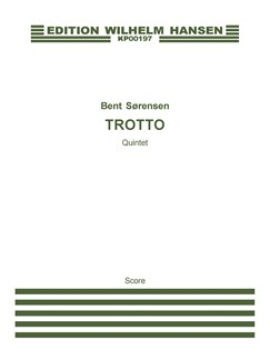 Bent Sørensen: Trotto (Score) Books | Oboe, Bassoon, Horn, Violin, Cello