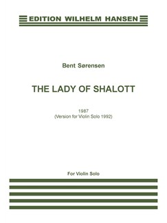 Bent Sørensen: The Lady Of Shalott (Violin Solo) Books | Violin
