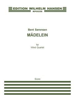 Bent Sørensen: Mädelein (Score) Bog | Kammerensemble, Blæserensemble, Blæseinstrumenter