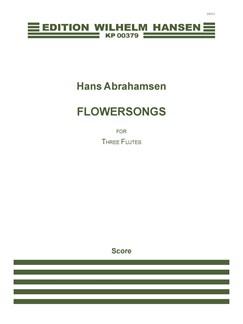 Hans Abrahamsen: Flowersongs (1973) Books | Flute (Trio)
