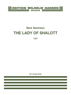 Bent Sørensen: The Lady Of Shalott (For Viola Solo) Bog | Bratsch