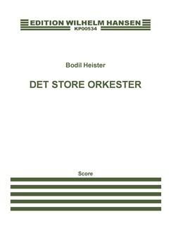 Bodil Heister: Det Store Orkester (Score) Bog | Orkester, Stemme, Fortæller