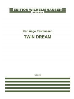Karl Aage Rasmussen: Twin Dream (Score) Books | Flute, Clarinet, Percussion, Piano Chamber, Violin, Cello