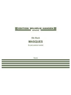 Ole Buck: Masques (Score) Books   Percussion (Sextet)