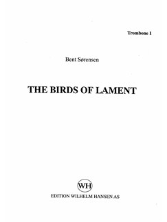 Bent Sørensen: The Birds Of Lament (Parts) Books | Trombone, Percussion