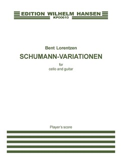 Bent Lorentzen: Schumann Variationen (Player's score) Bog | Cello, Guitar