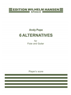 Andy Pape: 6 Alternatives (Player's score) Bog | Fløjte, Guitar