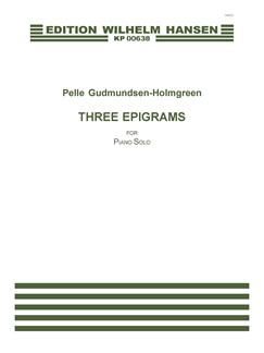Pelle Gudmundsen-Holmgreen: 3 Epigrammer (Piano Solo) Books | Piano