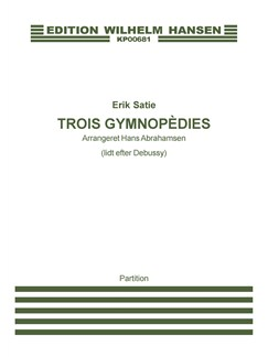 Erik Satie: Trois Gymnopedies (Arr. Hans Abrahamsen) Books | Oboe, String Quartet
