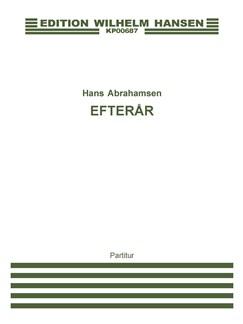 Hans Abrahamsen: Efterår (Score) Books | Flute, Cello, Guitar, Voice