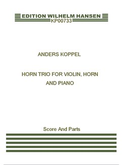 Anders Koppel: Horn Trio (Score And Parts) Books | French Horn, Violin, Piano Chamber