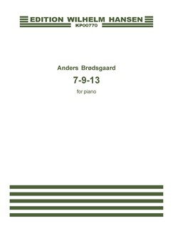 Anders Brødsgaard: 7 - 9 - 13 Books | Piano
