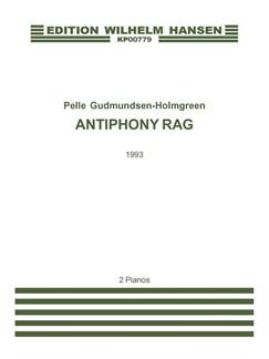 Pelle Gudmundsen-Holmgreen: Antiphony Rag (Score) Books | Piano