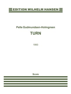 Pelle Gudmundsen-Holmgreen: Turn (Score) Books | Soprano, Bass Flute, Guitar, Harp, Chamber Group