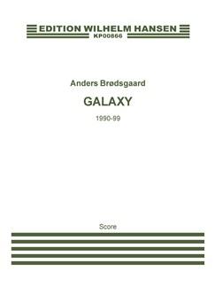 Anders Brødsgaard: Galaxy (Score) Bog | Orkester