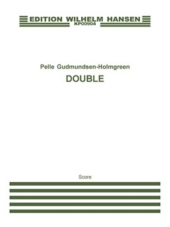 Pelle Gudmundsen-Holmgreen: Double (Score and Parts) Books | Violin, Piano Accompaniment