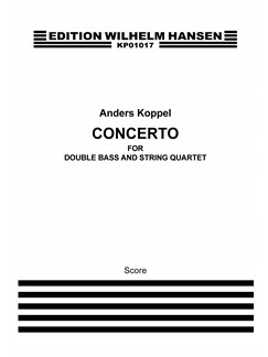 Anders Koppel: Concerto For Double Bass And String Quartet (Score) Books | Cello, Double Bass, Viola, Violin
