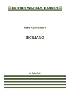 Hans Abrahamsen: Siciliano (Cello Solo) Bog | Cello