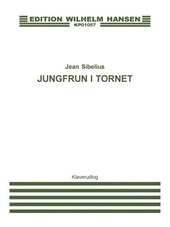 Jean Sibelius: Jungfrun I Tornet (Maiden In Tower) Books | Voice, Piano Accompaniment