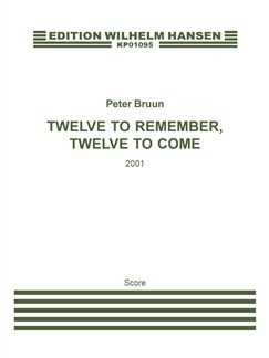 Peter Bruun: Twelve To Remember, Twelve To Come (Score) Books | Trombone, Ensemble