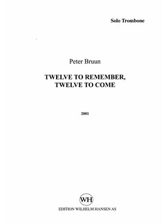Peter Bruun: Twelve To Remember, Twelve To Come (Solo Part) Books | Trombone