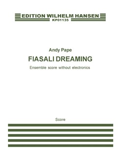 Andy Pape: Fiasali Dreaming (Without Electronics) (Score) Books | Mezzo-Soprano, Chamber Group