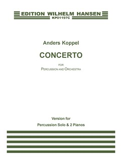 Anders Koppel: Concerto For Percussion And Orchestra - Alternative Version 2010 (Score) Books | Percussion, Piano Accompaniment