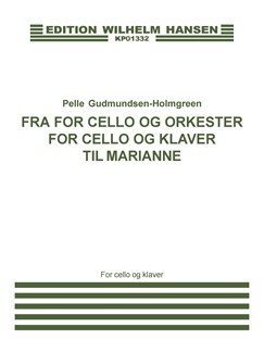 Pelle Gudmundsen-Holmgreen: Fra For Cello Og Orkester For Cello Og Klaver (Player's Score) Books | Cello, Piano Accompaniment