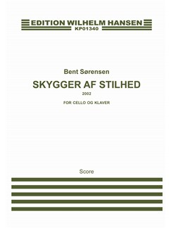 Bent Sørensen: Skygger Af Stilhed (Score) Books | Cello, Piano Accompaniment