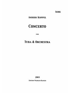 Anders Koppel: Concerto For Tuba And Orchestra (Score) Books | Tuba