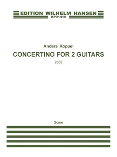Anders Koppel: Concertino For 2 Guitars And Chamber Ensemble (Score) Books | Chamber Group, Guitar
