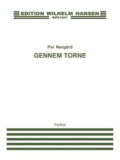 Per Nørgård: Gennem Torne / Through Thorns - Harp Concerto No. 2 (Score) Books | Harp, Flute, Clarinet, String Quartet