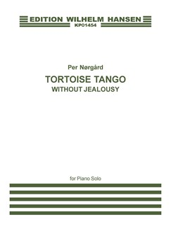 Per Nørgård: A Tortoise Tango (Without Jealousy) Books | Piano