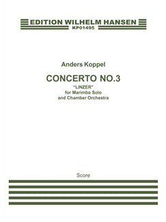 Anders Koppel: Concerto No. 3 For Marimba And Chamber Orchestra (2004) (Score) Books | Chamber Group, Marimba